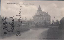 Brasschaat Brasschaet-Polygone Le Mess Des Officiers 1914 - Brasschaat