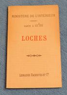 Carte Géographique Dressée Par Ordre Du Ministre De L'Intérieur Et éditée Par Hachette - Loches - Cartes Géographiques