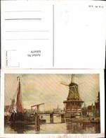 600479,Künstler Ak Windmühle Segelboot Brücke - Windmühlen