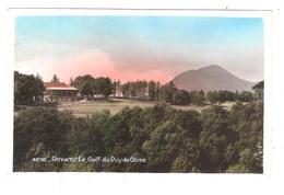 Royat  (63 - Puy De Dôme)  Le Golf Du Puy De Dôme - Thème GOLF - Royat