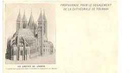 TOURNAI - Propagande Pour Le Dégagement De La Cathédrale De Tournai. Le Chevet Du Coeur, Maquette De 1860. - Tournai