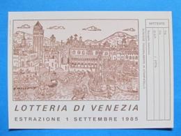 CARTOLINA LOTTERIA NAZIONALE VENEZIA 1985 - Biglietti Della Lotteria