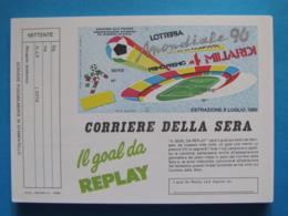 CARTOLINA LOTTERIA NAZIONALE MONDIALE CALCIO 1990 - Biglietti Della Lotteria