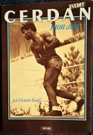 Maurice Rouff - CERDAN Mon Ami - Éditions Mengès - ( 1983 ) . - Sport