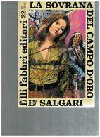 LA SOVRANA DEL CAMPO D'ORO SALGARI TIGRI E CORSARI FABBRI 1968 - Libri, Riviste, Fumetti