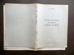 Contributo Alla Biografia Del Riminese Ciro Santi G. C. Mengozzi Garattoni 1950 - Vecchi Documenti