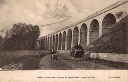 4006-2019    VIADUC DE BESNARD  STATION DE LONGUEVILLE   LIGNE DE L EST - Autres Communes