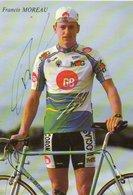 CYCLISME TOUR DE FRANCE   AUTOGRAPHE  FRANCIS MOREAU - Cyclisme