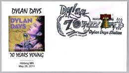 BOB DYLAN DAYS 2011 - 70 Años Bob Dylan - 70 Years Anniversary. Hibbing MN 2011 - Música