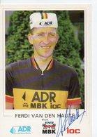 CYCLISME TOUR DE FRANCE   AUTOGRAPHE FERDI VAN DEN HAUTE - Cyclisme