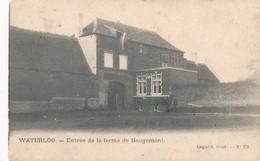 CPA - Belgique - Waterloo - Entrée De La Ferme De Hougomont - Waterloo