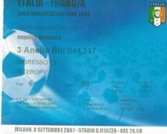 Biglietto ITALIA-FRANCIA 08/09/2007 - Calcio