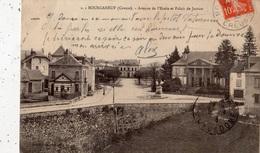 BOURGANEUF AVENUE DE L'ECOLE ET PALAIS DE JUSTICE - Bourganeuf
