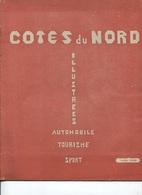 ST BRIEUC - Revue LES COTES Du NORD ILLUSTREES 1930 N°2  - Auto Tourisme Sport - Illustrations Et PUB - Ediiton Ti-Breiz - Bretagne
