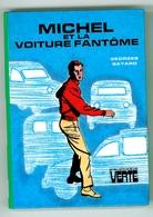 "Bibliothèque Verte - Georges Bayard - Série ""Michel"" - ""Michel Et La Voiture Fantôme"" - 1981 - Bibliothèque Verte"