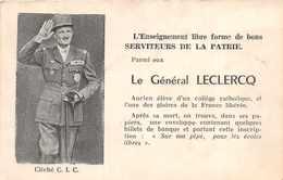 MILITARIA  -  Le Général LECLERC - L 'enseignement Libre Forme De Bons Serviteurs - Personnages