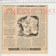 Presse 1953 Fromage Valencay Roquefort Gex Saint-Rémy Loup Paulin St-Marcellin Chabichou Olivet Maroille Brie  223CH20 - Vieux Papiers