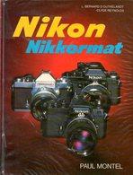 Photographie : L'appareil Nikon Nikkormat Par D'Outrelandt Et Reynolds (ISBN 270750095X) - Photographie