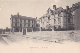 FONTAINEBLEAU - Le Collège - Fontainebleau