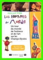 ADVERTISING, PUBLICITÉ - LE RENDEZ-VOUS TOYOTA - LES ENFANTS DU MONDE EN 1999 - - Publicité