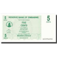 Billet, Zimbabwe, 5 Cents, 2007, 2007-07-31, KM:34, NEUF - Zimbabwe
