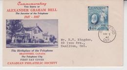 CANADA 1947 ALEXANDER GRAHAM BELL TELEPHONE INVENTOR BRANTFORD PHILATELIC SOCIETY FDC - 1937-1952 Reign Of George VI