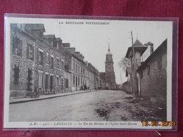 CPA - Lamballe - La Rue Des Moulins Et L'Eglise Saint-Martin - Lamballe