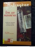 Hydrogène: Yaël Hassan: Être Juif Aujourd'hui, Un Livre Pour Comprendre L'histoire, La Religion Et La Culture Des Juifs/ - Books, Magazines, Comics