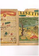 Lisette N° 35 Une Moisson Peu Ordinaire Rose Des Vents Drôle De Voyage Hansi Le Petit Bossue Légende D'Alsace - Livres, BD, Revues