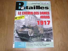 BATAILLES N° 21 Guerre 14 18 Chemin Des Dames Arras Ludendorff Metz 102 è RAL Russie Tsar Nicolas Somme Ligne Hindenburg - Guerre 1914-18