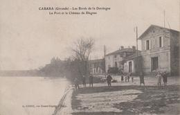 CPA Cabara - Les Bords De La Dordogne - Le Port Et Le Château De Blagnac (avec Petite Animation) - France