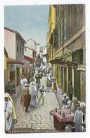 CPA Constantine Rue Vieux Corps De Métiers Arabes - Constantine