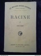 Racine: Théâtre Complet Tome 1er: La Thébaïde-Alexandre Le Grand-Andromaque-Les Plaideurs-Britannicus-Bérénice./ Ernest - Théâtre