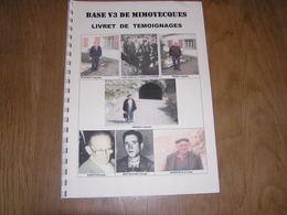 BASE V3 DE MIMOYECQUES Livret De Témoignages Guerre 40 45 Lantrethun Le Nord Nord Pas De Calais France Bochenski Moro - Guerre 1939-45