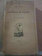 Œuvres De José-Maria De Heredia: Les Trophées/ Alphonse Lemerre, éditeur - Poésie