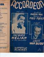 40 60 FRED FREED PARTITION ACCORDÉON ALTERNATIVE MARCEL PAUL 1945 JACQUES HÉLIAN LOUIS VAN BURG ILL WÜRTH - Musique & Instruments