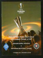 Official Football Programme Dynamo (Kiev, Ukraine) - Partizan (Belgrade, Serbia) 2017 (calcio, Soccer) - Programmes