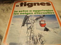 ANCIENNE PUBLICITE VACANCE D HIVER A TIGNES  1969 - Publicité