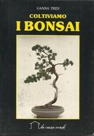 TRIDI - Coltiviamo I Bonsai. - Jardinage