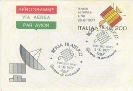 ITALIA - AEROGRAMMA 1977 - LANCIO DEL SATELLITE SIRIO - SPAZIO - ANNULLO SPECIALE FDC - 6. 1946-.. Repubblica