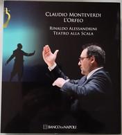 2010 Rinaldo Alessandrini Teastro Alla Scala - Claudio Monteverdi L' Orfeo - Edizione Speciale 2 Vol. Banco Di Napoli - Musique