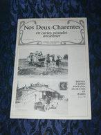 NOS DEUX CHARENTES EN CPA N°1 / 30 CPA RARES  / SAINTES /  ROCHEFORT / ROYAN / OLERON / SAUJON - Poitou-Charentes