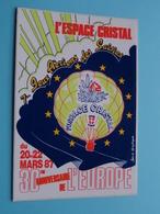 L'ESPACE CRISTAL Mars 1987 - 30eme Anniversaire De L'EUROPE > Savoie ( 14 X 9,5 Cm. ) Zelfklever Sticker Autocollant ! - Autocollants