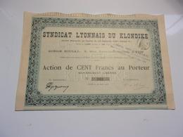 SYNDICAT LYONNAIS DU KLONDIKE (1900) - Actions & Titres