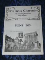 NOS DEUX CHARENTES EN CPA N°2 Bis /  PONS 1900 / + SUPPL FAMILLE BAILLOU GARAGE PEUGEOT - Poitou-Charentes