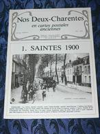 NOS DEUX CHARENTES EN CPA N° 3 Bis /  SAINTES 1900 / ROCHEFORT / ROYAN / OLERON / SAUJON - Poitou-Charentes