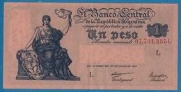 ARGENTINA 1 PesoL.1947Serie L No 07,731,335 L   P# 257 - Argentine