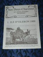 NOS DEUX CHARENTES EN CPA N° 7 Bis / OLERON 1900 / SAINTES / ROCHEFORT / ROYAN / OLERON / SAUJON - Poitou-Charentes