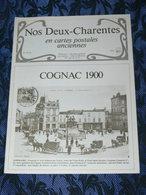 NOS DEUX CHARENTES EN CPA N° 10 Bis / COGNAC 1900 / SAINTES / ROCHEFORT / ROYAN / OLERON / SAUJON - Poitou-Charentes