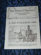 NOS DEUX CHARENTES EN CPA N° 12 / OLERON 1900 / SAINTES / ROCHEFORT / ROYAN / OLERON / SAUJON - Poitou-Charentes